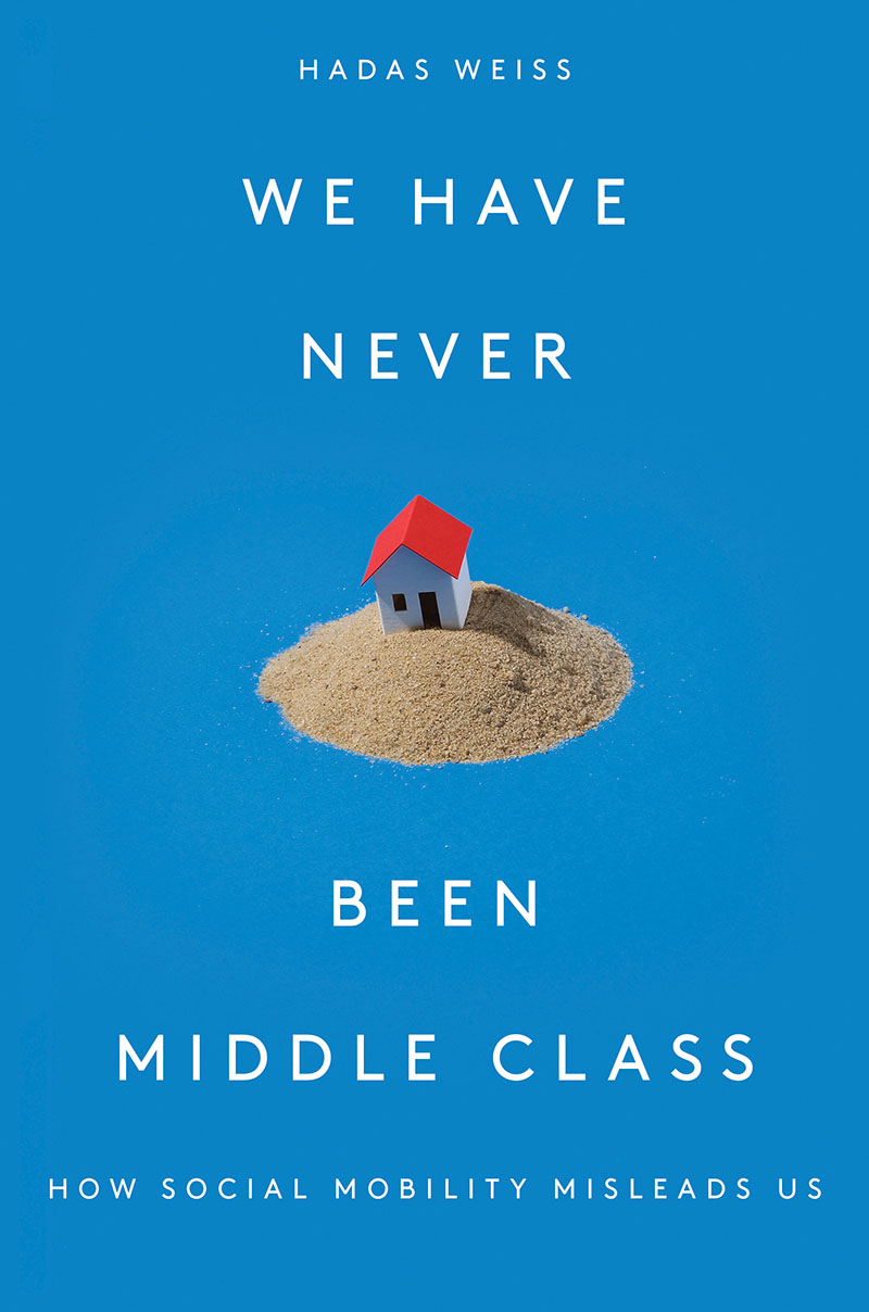 We Have Never Been Middle Class
