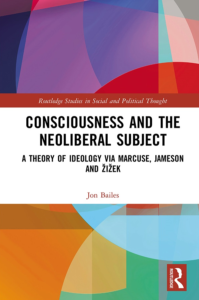 Consciousness and the Neoliberal Subject